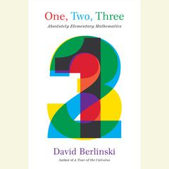 One, Two, Three by David Berlinski audiobook