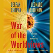 War of the Worldviews by  Deepak Chopra, M.D. audiobook