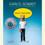 Okay for Now by  Gary D. Schmidt audiobook