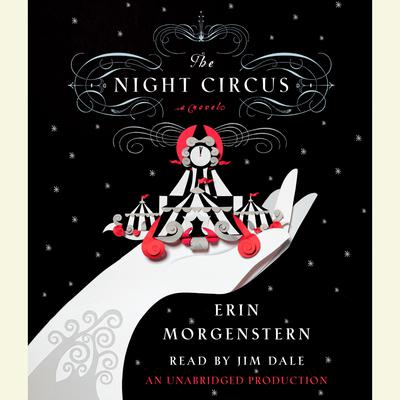 The Night Circus by Erin Morgenstern audiobook