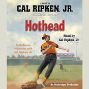 Cal Ripken, Jr.'s All-Stars: Hothead by  Cal Ripken Jr. audiobook