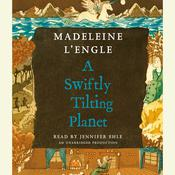 A Swiftly Tilting Planet by  Madeleine L'Engle audiobook