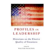 Profiles in Leadership by  Walter Isaacson audiobook