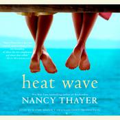 Heat Wave by  Nancy Thayer audiobook