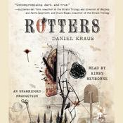 Rotters by  Daniel Kraus audiobook