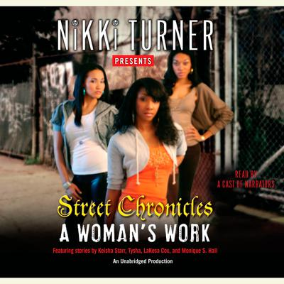 A Woman's Work: Street Chronicles by Nikki Turner audiobook