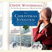 The Christmas Singing by  Cindy Woodsmall audiobook