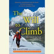 The Will to Climb by  Ed Viesturs audiobook