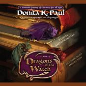 Dragons of the Watch by  Donita K. Paul audiobook