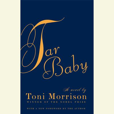 Tar Baby by Toni Morrison audiobook