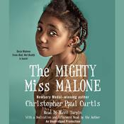 The Mighty Miss Malone by  Christopher Paul Curtis audiobook