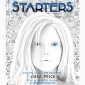 Starters by  Lissa Price audiobook