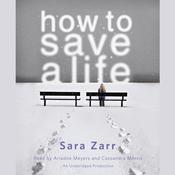 How to Save a Life by  Sara Zarr audiobook