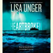 Heartbroken by  Lisa Unger audiobook