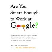 Are You Smart Enough to Work at Google? by  William Poundstone audiobook
