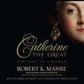Catherine the Great: Portrait of a Woman by  Robert K. Massie audiobook