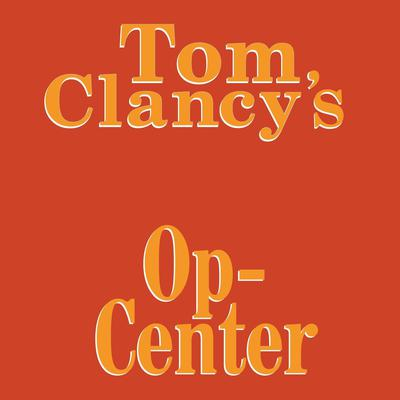 Tom Clancy's Op-Center #1 by Jeff Rovin audiobook