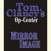 Tom Clancy's Op-Center #2: Mirror Image by  Jeff Rovin audiobook