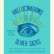 Hallucinations by  Oliver Sacks audiobook