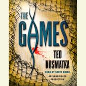 The Games by  Ted Kosmatka audiobook