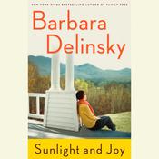 Sunlight and Joy by  Barbara Delinsky audiobook