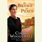 The Bridge of Peace by  Cindy Woodsmall audiobook