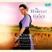 The Harvest of Grace by  Cindy Woodsmall audiobook