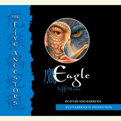 The Five Ancestors Book 5: Eagle