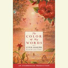 The Color of My Words by Lynn Joseph audiobook
