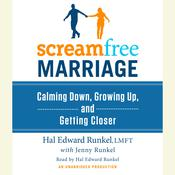 ScreamFree Marriage by  Hal Runkel, LMFT audiobook