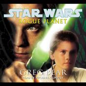 Rogue Planet: Star Wars Legends by  Greg Bear audiobook