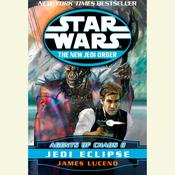 Star Wars: The New Jedi Order: Agents of Chaos II: Jedi Eclipse by  James Luceno audiobook