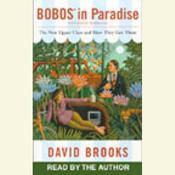 Bobos in Paradise by  David Brooks audiobook