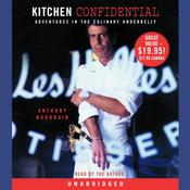 Kitchen Confidential by  Anthony Bourdain audiobook