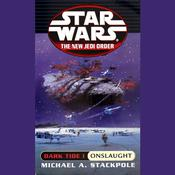 Star Wars: The New Jedi Order: Dark Tide 1: Onslaught by  Michael A. Stackpole audiobook