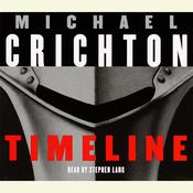 Timeline by  Michael Crichton audiobook
