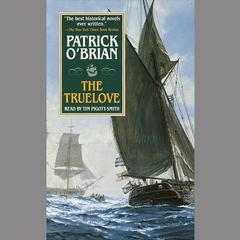 The Truelove by Patrick O'Brian audiobook