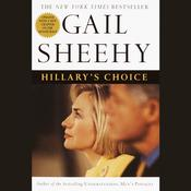 Hillary's Choice by  Gail Sheehy audiobook