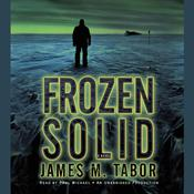 Frozen Solid by  James Tabor audiobook