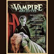 The Vampire Archives by  Otto Penzler audiobook