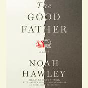 The Good Father by  Noah Hawley audiobook
