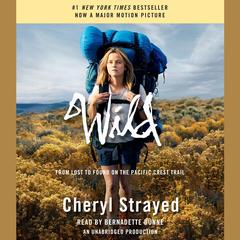 Wild (Movie Tie-in Edition) by Cheryl Strayed audiobook