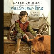 Will Sparrow's Road by  Karen Cushman audiobook