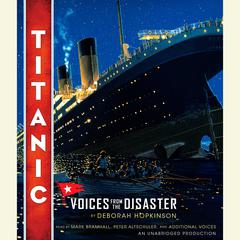 Titanic: Voices From the Disaster by Deborah Hopkinson audiobook