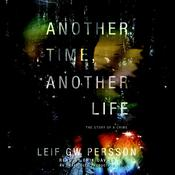 Another Time, Another Life by  Leif G. W. Persson audiobook