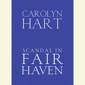 Scandal in Fair Haven by  Carolyn Hart audiobook