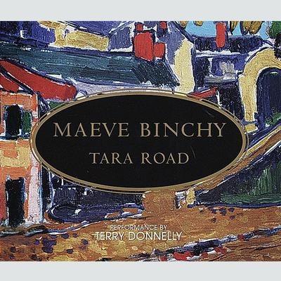 Tara Road by Maeve Binchy audiobook