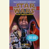 Star Wars: The Bounty Hunter Wars: Hard Merchandise by  K. W. Jeter audiobook