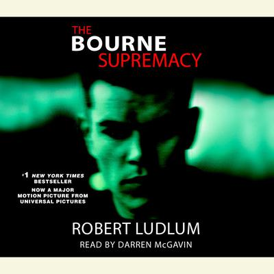 The Bourne Supremacy (Jason Bourne Book #2) by Robert Ludlum audiobook