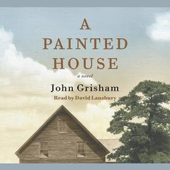 A Painted House by John Grisham audiobook